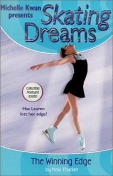 The Winning Edge - Book #5 of the Michelle Kwan Presents Skating Dreams