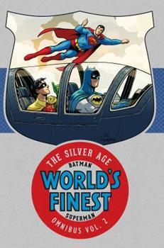 Batman & Superman in World's Finest: The Silver Age Omnibus Vol. 2 - Book  of the World's Finest: The Silver Age  #omnibus 2