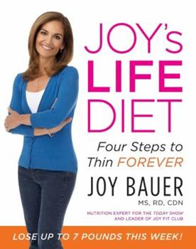 Joy's LIFE Diet: Four Steps to Thin Forever 0061665746 Book Cover