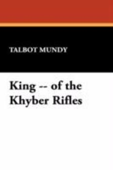 King of the Khyber Rifles - Book #4 of the Yasmini