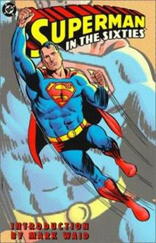 Superman in the Sixties - Book  of the Superman in the...