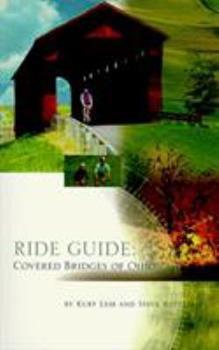 Paperback Ride Guide: Covered Bridges of Ohio Book