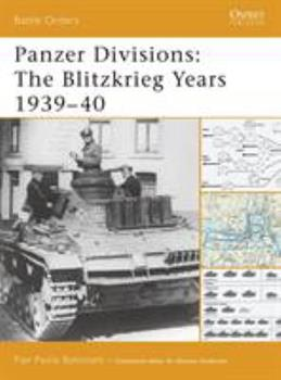 Panzer Divisions: The Blitzkrieg Years 1939-40 (Battle Orders) - Book #32 of the Osprey Battle Orders