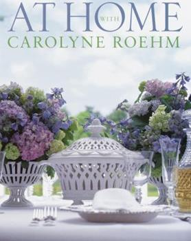 Hardcover At Home With Carolyne Roehm Book