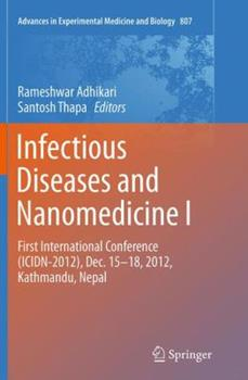 Paperback Infectious Diseases and Nanomedicine I: First International Conference (Icidn - 2012), Dec. 15-18, 2012, Kathmandu, Nepal Book