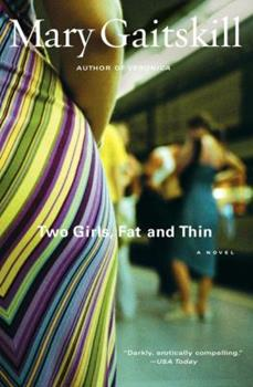 Two Girls, Fat and Thin 0684843129 Book Cover