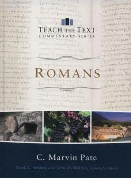 Romans - Book  of the Teach the Text Commentary