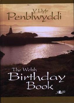 Hardcover Y Llyfr Penblwyddi: The Welsh Birthday Book