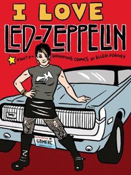 I Love Led Zeppelin 1560977302 Book Cover