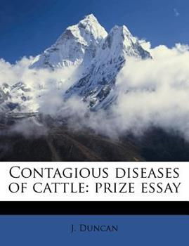 Paperback Contagious Diseases of Cattle : Prize Essay Book