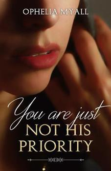 Paperback You Are Just Not His Priority Book