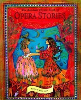 The Random House Book of Opera Stories (Random House Book of...) 0679893156 Book Cover