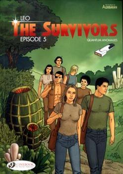 The Survivors, episode 5 - Book #5 of the Survivants: Anomalies quantiques