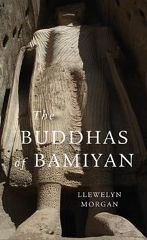 The Buddhas of Bamiyan - Book  of the Wonders of the World