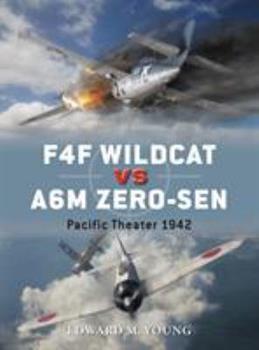 F4F Wildcat vs A6M Zero-sen: Pacific Theater 1942 - Book #54 of the Duel