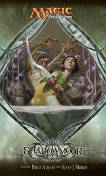 Shadowmoor: Shadowmoor Cycle, Book I - Book #59 of the Magic: The Gathering