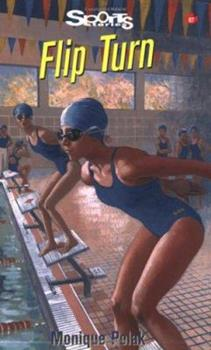 Flip Turn (Sports Stories Series) 1550288180 Book Cover