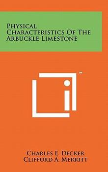 Hardcover Physical Characteristics of the Arbuckle Limestone Book