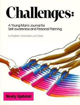 Challenges: A Young Man's Journal for Self-Awareness and Personal Planning 0911655247 Book Cover