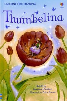 Thumbelina (Usborne First Reading: Level 4) - Book  of the 2.4 First Reading Level Four