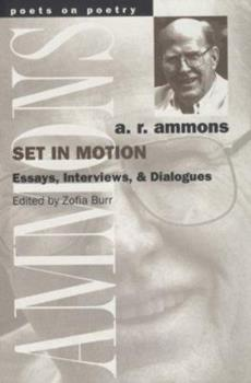 Set in Motion: Essays, Interviews, and Dialogues (Poets on Poetry) 0472096036 Book Cover