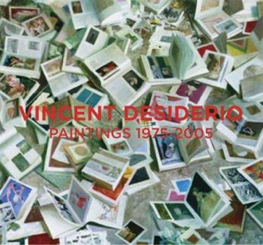 Vincent Desiderio Paintings 1975-2005 1933045078 Book Cover
