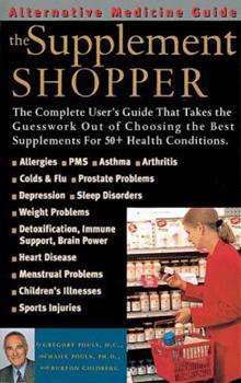 The Supplement Shopper (Alternative Medicine Guide) 1887299173 Book Cover