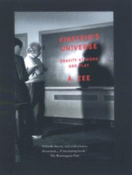 Einstein's Universe: Gravity at Work and Play 0195142853 Book Cover