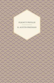 Flighty Phyllis 1444659324 Book Cover