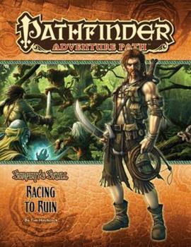 Pathfinder Adventure Path #38: Racing to Ruin - Book #2 of the Serpent's Skull