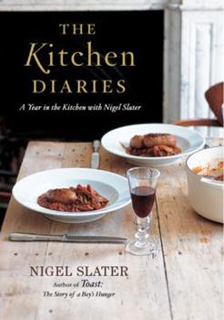 The Kitchen Diaries: A Year in the Kitchen with Nigel Slater 0670026417 Book Cover