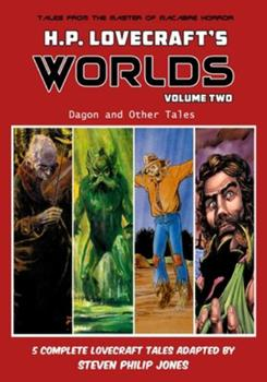 The Worlds of H.P. Lovecraft: Dagon and Other Tales - Book  of the Worlds Of H.P. Lovecraft