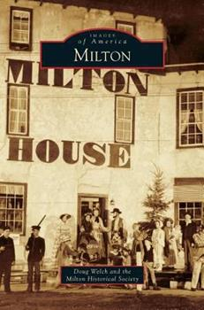 Milton - Book  of the Images of America: Wisconsin