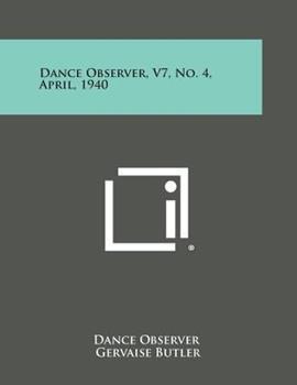 Paperback Dance Observer, V7, No. 4, April 1940 Book