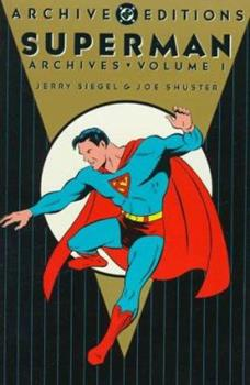 Superman Archives, Volume 1 - Book  of the DC Archive Editions