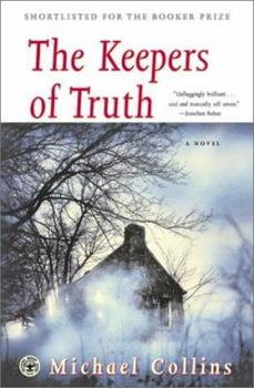 The Keepers of Truth: A Novel 0743218035 Book Cover
