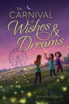 Paperback The Carnival of Wishes & Dreams Book