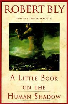 A Little Book on the Human Shadow 0062548476 Book Cover