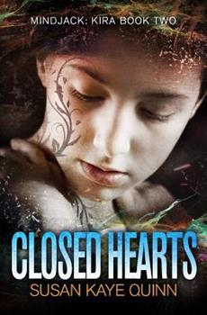 Closed Hearts - Book #5 of the Mindjack World