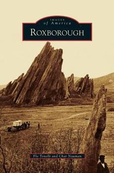 Roxborough - Book  of the Images of America: Colorado