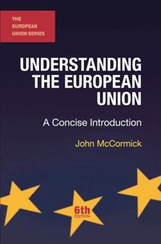 Paperback Understanding the European Union : A Concise Introduction Book