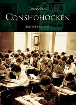Conshohocken - Book  of the  and Now