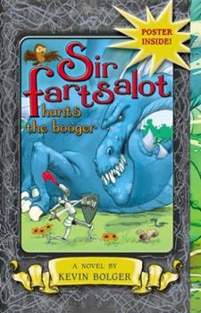 Paperback Sir Fartsalot Hunts the Booger Book