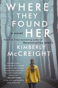 Where They Found Her 0062225472 Book Cover