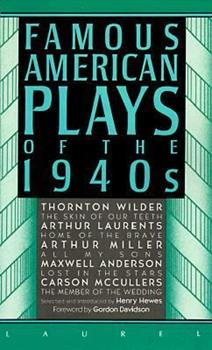Famous American Plays Of The 1940's 0440324904 Book Cover