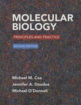 Molecular Biology: Principles and Practice 2e & LaunchPad for Cox's Molecular Biology (6 month access) 1319042023 Book Cover