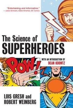 The Science of Superheroes 0471024600 Book Cover