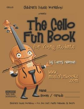 Paperback The Cello Fun Book: for Young Students Book