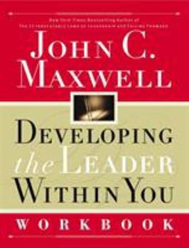 Developing the Leader Within You Workbook 0785267255 Book Cover