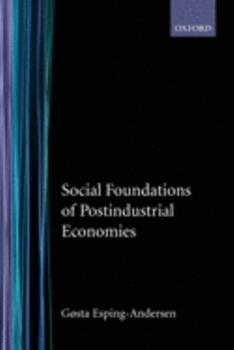 Social Foundations of Postindustrial Economies 0198742002 Book Cover